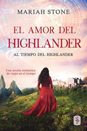 El Amor Del Highlander Jamas Pude Olvidarte Romance Erotico En Espanol