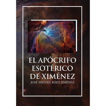 El Apocrifo Esoterico De Ximenez