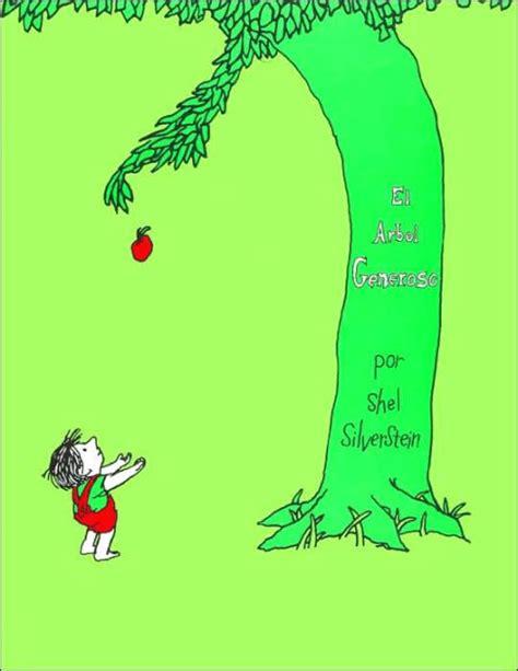 El Arbol Generoso The Giving Tree