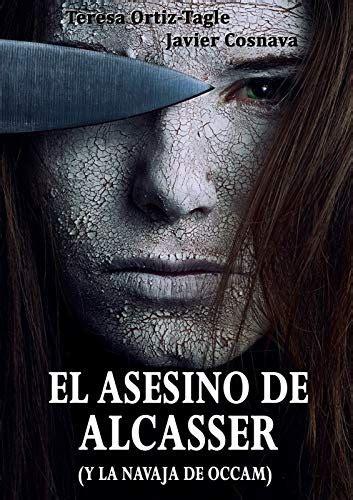 El Asesino De Alcasser Y La Navaja De Occam