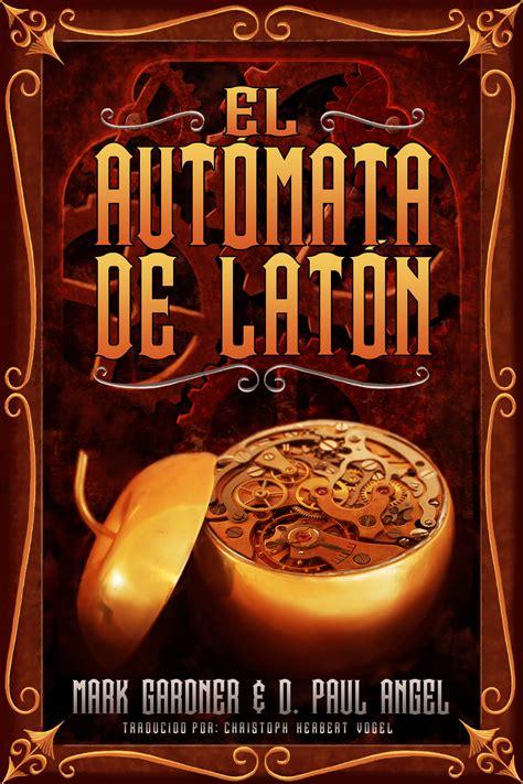 El Automata De Laton