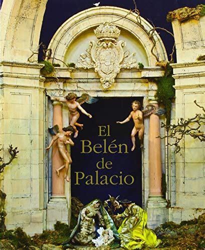 El Belen De Palacio 4 Coleccion Palatina