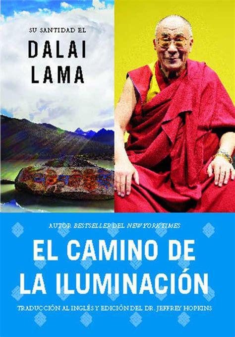 El Camino De La Iluminacion Becoming Enlightened Spanish Ed Becoming Enlightened Atria Espanol