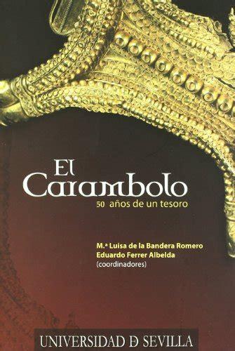 El Carambolo 50 Anos De Un Tesoro Serie Historia Y Geografia