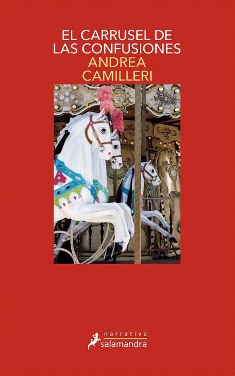 El Carrusel De Las Confusiones Montalbano Libro 28 Serie Moltalbano