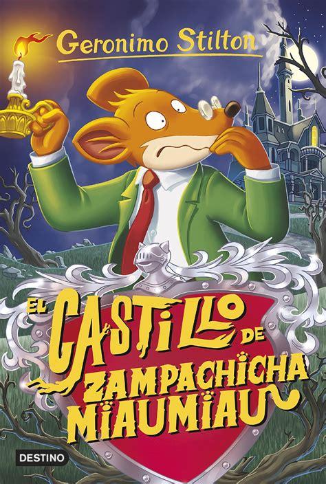 El Castillo De Zampachicha Miaumiau Geronimo Stilton 14