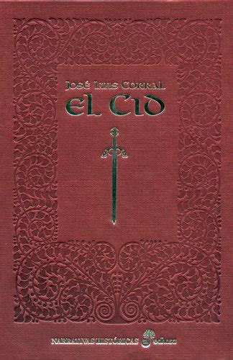El Cid Edicion Especial Ilustrada Narrativas Historicas