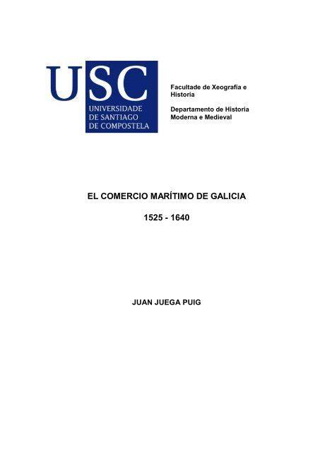 El Comercio Maritimo De Galicia 1525 1640