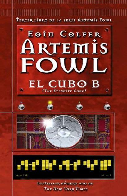 El Cubo B The Eternity Code Artemis Fowl