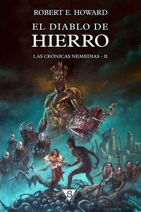 El Diablo De Hierro Las Cronicas Nemedias No 2
