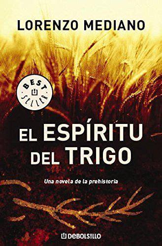 El Espiritu Del Trigo Best Seller