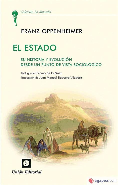 El Estado Su Historia Y Evolucion Desde Un Punto De Vista Sociologico La Antorcha