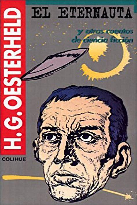 Descargar libros El Eternauta Y Otros Cuentos De Ciencia Ficcion Serie Oesterheld By Hector German Oesterheld 2005 01 01 PDF Gratis