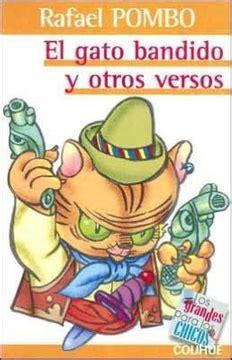 El Gato Bandido Y Otros Versos