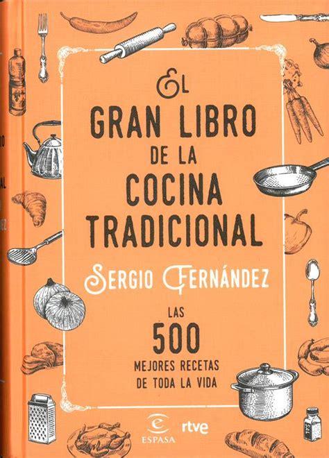 El Gran Libro De La Cocina Tradicional