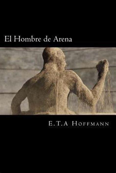 El Hombre De Arena Spanish Editon