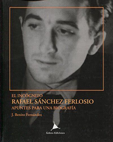 El Incognito Rafael Sanchez Ferlosio Vanguardia Clasica