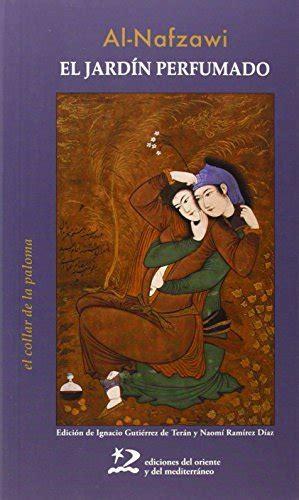 El Jardin Perfumado Poesia Del Oriente Y Del Mediterraneo
