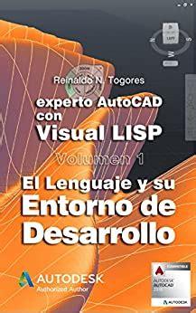 El Lenguaje Y Su Entorno De Desarrollo Experto Autocad Con Visual Lisp No 1