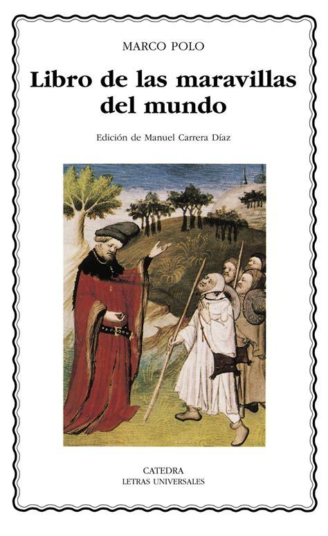 El Libro De Las Maravillas Del Mundo Clasicos De La Literatura