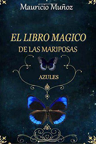 El Libro De Las Mariposas Azules