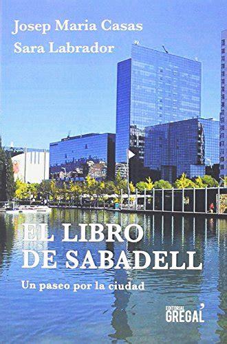 El Libro De Sabadell He Mirat Aquesta Terra