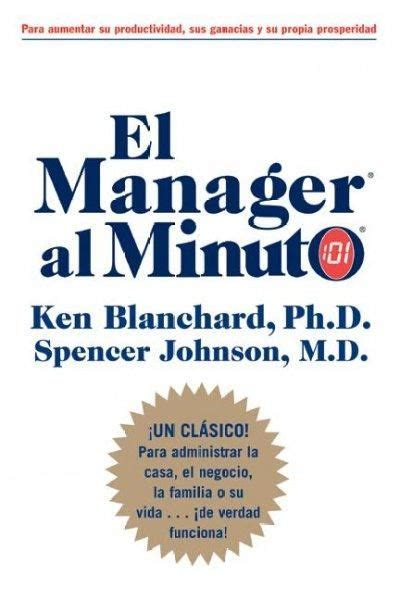 El Manager Al Minuto The One Minute Manager
