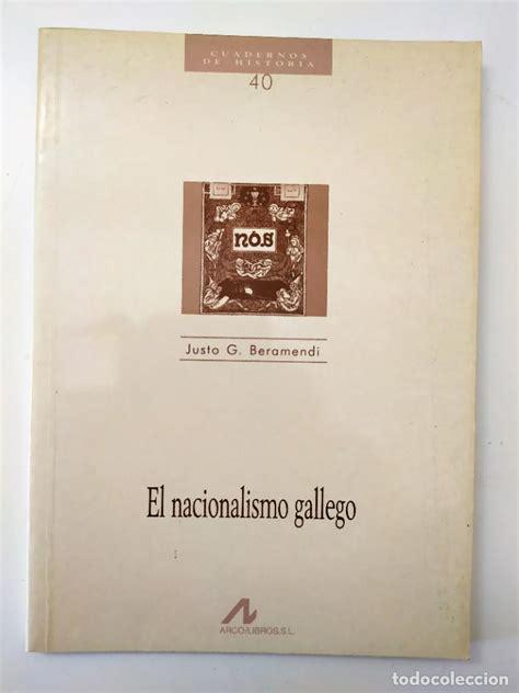 El Nacionalismo Gallego Cuadernos De Historia