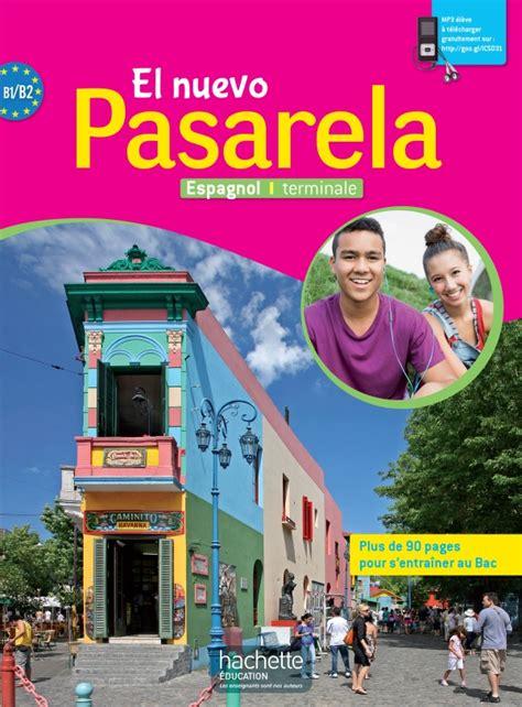 El Nuevo Pasarela Espagnol Terminale - Livre de L'Eleve - Ed. 2016