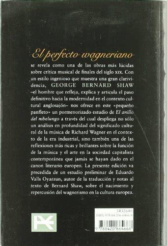 El Perfecto Wagneriano Libros Singulares Ls