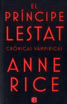 El Principe Lestat Cronicas Vampiricas 11