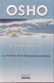 El Principio Zen La Vivencia De La Mas Grande Paradoja