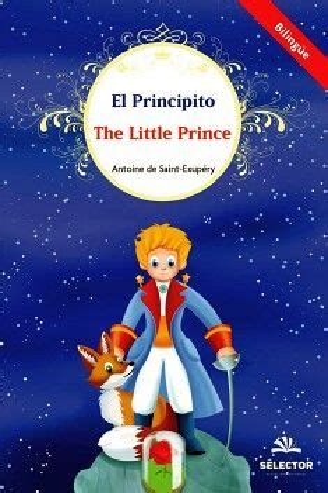 El Principito The Little Prince Bilingue