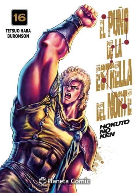 El Puno De La Estrella Del Norte Hokuto No Ken No 02 18 252 Manga Seinen