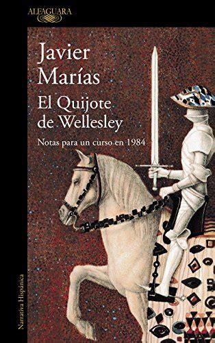 El Quijote De Wellesley Notas Para Un Curso En 1984