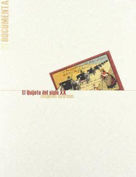 El Quijote Del Siglo Xx Imagenes Satiricas Coediciones