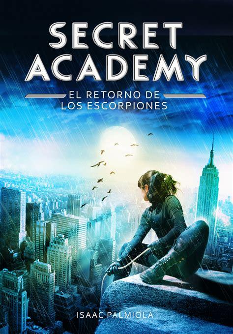 El Retorno De Los Escorpiones Secret Academy 3