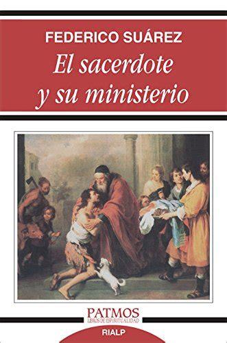 El Sacerdote Y Su Ministerio Patmos