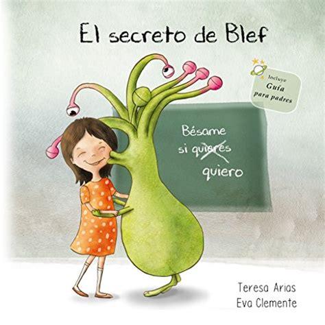 El Secreto De Blef Besame Si Quiero Los Tentaculos De Blef