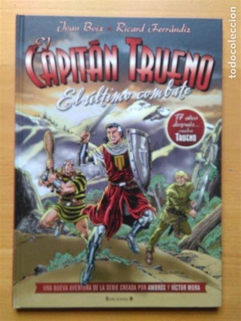 El Ultimo Combate El Capitan Trueno Bruguera Clasica