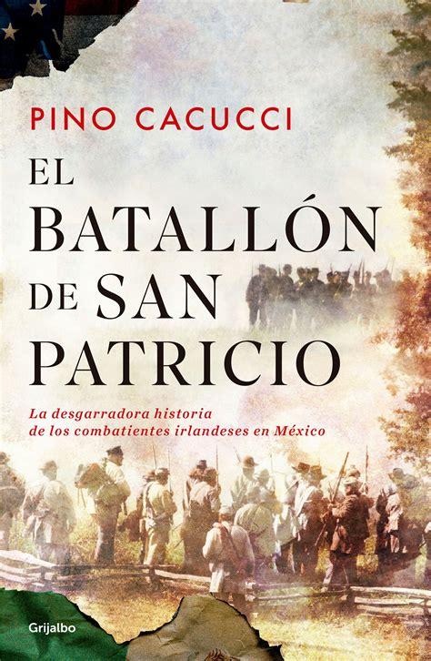 El batallón de San Patricio/St. Patrick's Battalion