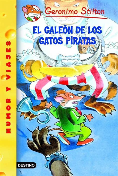 El galeón de los Gatos Piratas: Geronimo Stilton 8