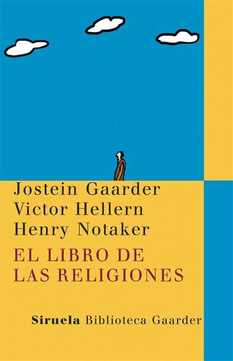 El libro de las religiones (Las Tres Edades/Biblioteca Gaarder)