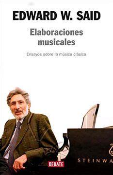 Elaboraciones Musicales Ensayos Sobre La Musica Clasica