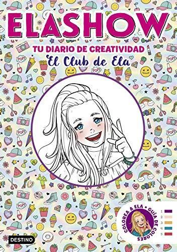 Elashow Tu Diario De Creatividad Youtubers Infantiles