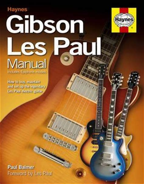 Electric Guitar Manual How To Buy Maintain And Set Up Your Electric Guitar Paul Balmer