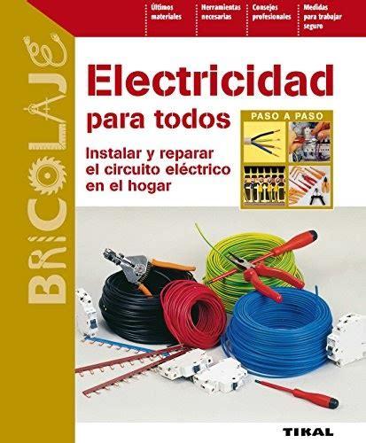 Electricidad Para Todos Bricolaje No 43