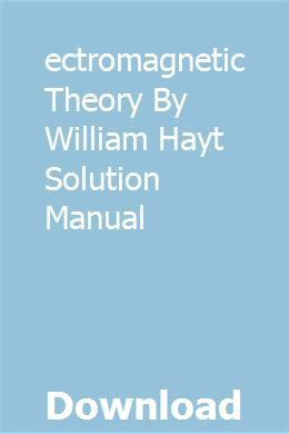 Electromagnetic Theory By William Hayt Solution Manual