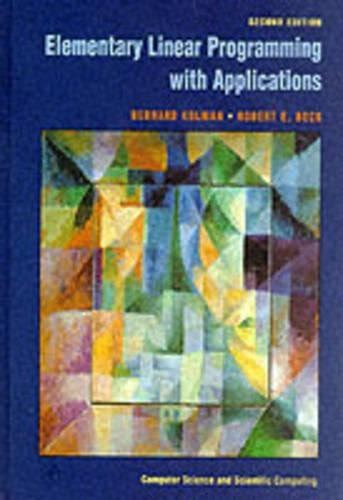 Elementary Linear Programming With Applications Solutions Manual
