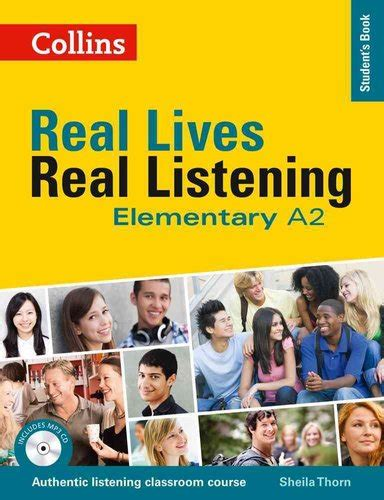 Elementary Student's Book - Complete Edition: A2 (Real Lives, Real Listening)